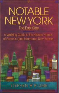 Notable New York, the East Side