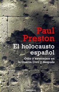 El holocausto español / The Spanish Holocaust