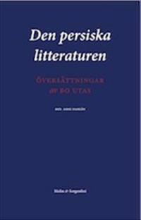 Den persiska litteraturen : översättningar