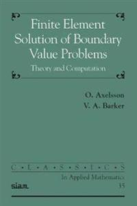 Finite Element Solution of Boundary Value Problems