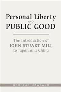 Personal Liberty And the Public Good