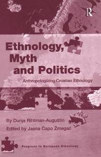 Ethnology, Myth and Politics