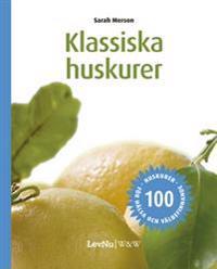 Klassiska Huskurer : 100 huskurer för hälsa och välbefinnande