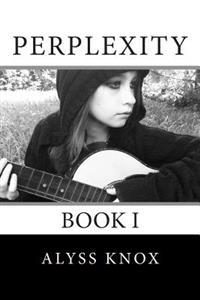 Perplexity: Book 1