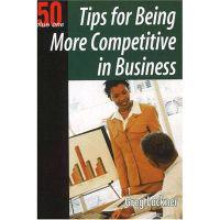 50 Plus One Tips for Being More Competitive in Business