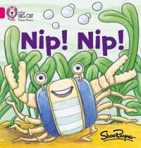 Nip Nip!