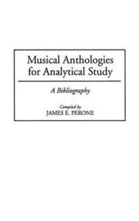 Musical Anthologies for Analytical Study