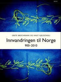 Innvandringen til Norge; 900-2010 - Grete Brochmann, Knut Kjeldstadli | Ridgeroadrun.org