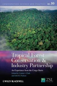 Tropical Forest Conservation and Industry Partnership: An Experience from t