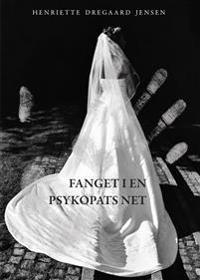 Fanget i en psykopats net