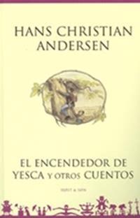 El encendedor de yesca y otros cuentos