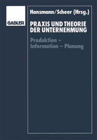 Praxis Und Theorie Der Unternehmung