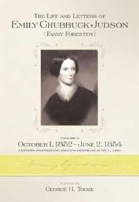 The Life and Letters of Emily Chubbuck Judson Fanny Forester
