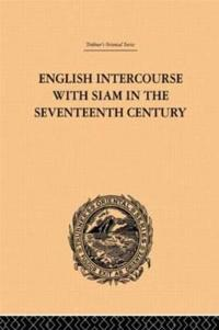 English Intercourse With Siam In The Seventeenth Century