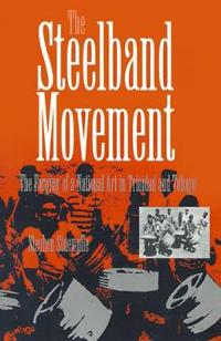 The Steelband Movement