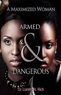 A Maximized Woman: Armed and Dangerous