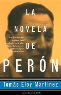 Peron Novel-Spanish Edition = the Peron Novel = the Peron Novel = the Peron Novel = the Peron Novel = the Peron Novel = the Peron Novel = the Peron No