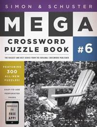 Simon & Schuster Mega Crossword Puzzle Book: 300 Never-Before-Published Crosswords