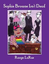 Sophie Browne Isn't Dead