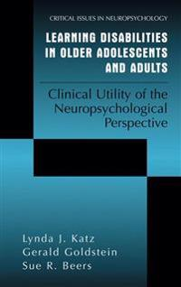 Learning Disabilities in Older Adolescents and Adults