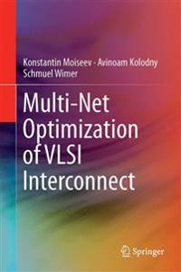 Multi-Net Optimization of VLSI Interconnect