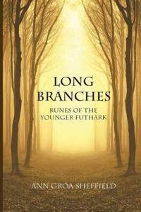 Long Branches: Runes of the Younger Futhark