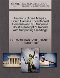 Timmons (Annie Mary) V. South Carolina Tricentennial Commission U.S. Supreme Court Transcript of Record with Supporting Pleadings