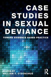 Case Studies in Sexual Deviance
