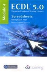 Ecdl syllabus 5.0 module 4 spreadsheets using excel 2007