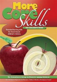 More Core Skills for Children's Work