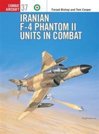 Iranian F-4 Phantom II Units in Combat