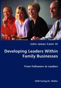 Developing Leaders Within Family Businesses