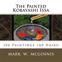 The Painted Kobayashi Issa