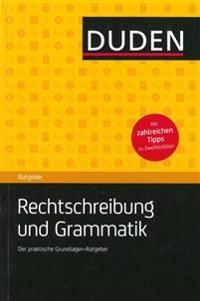 Duden Ratgeber - Rechtschreibung und Grammatik