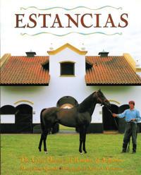 Estancias/ Ranches