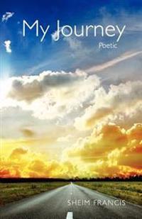 My Journey, Poetic