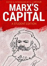"""Marx's """"Capital"""" a Student Edition"""