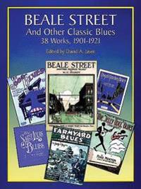 Beale Street and Other Classic Blues