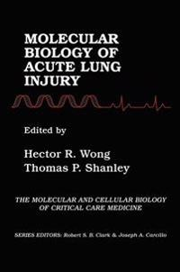Molecular Biology of Acute Lung Injury