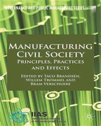 Manufacturing Civil Society
