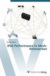 Ipv6 Performance in Mesh-Netzwerken