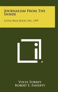 Journalism from the Inside: Little Blue Book, No. 1399