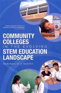 Community Colleges in the Evolving Stem Education Landscape