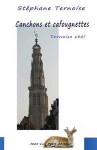 Canchons Et Cafougnettes - Ternoise Chti