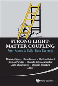 Strong Light-matter Coupling: From Atoms To Solid-state Systems