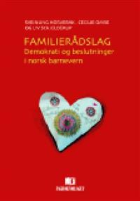 Familierådslag - Sveinung Horverak, Cecilie Omre, Liv Schjelderup | Ridgeroadrun.org