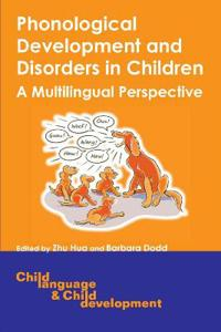 Phonological Development And Disorders in Children