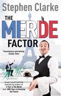 Merde factor - (paul west 5)