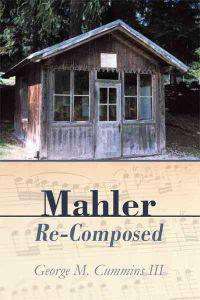 Mahler Re-Composed