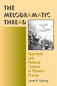 The Melodramatic Thread